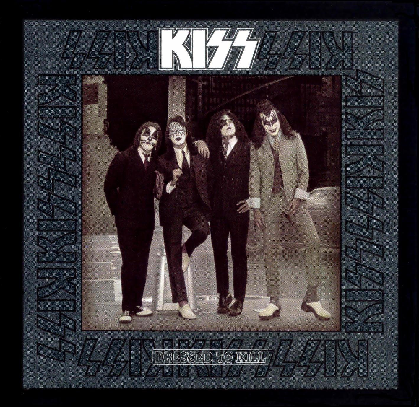 Kiss, Dressed to Kill